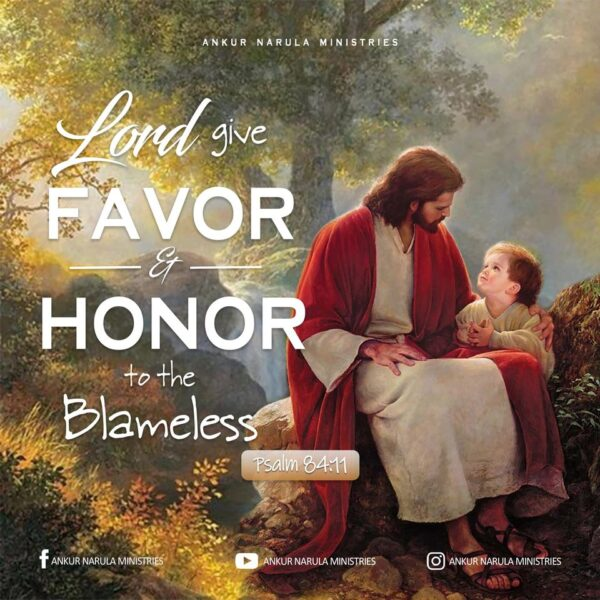 The LORD's favor and honor