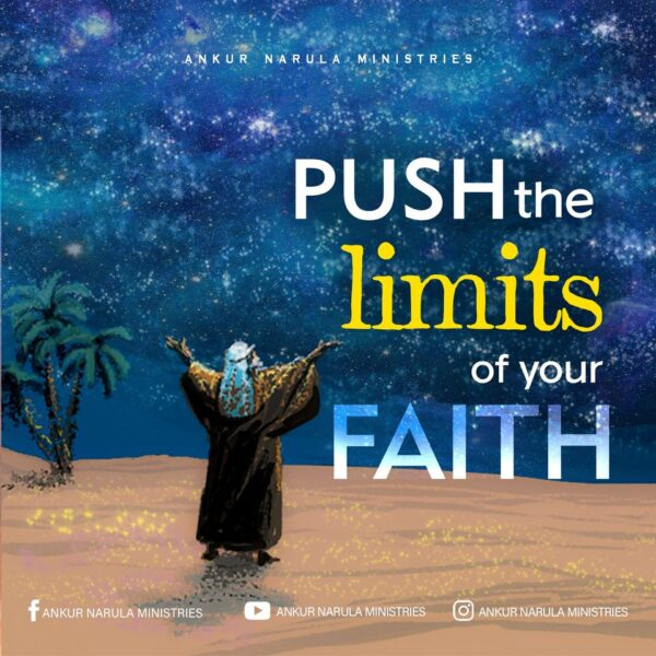 Push the Limits of your Faith